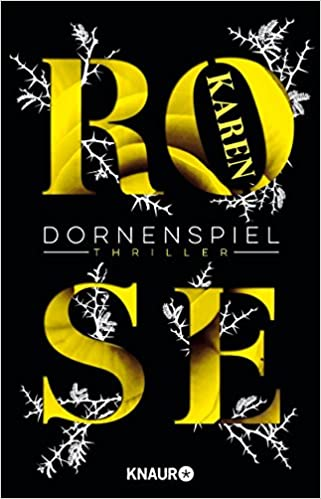 https://www.amazon.de/Dornenspiel-Thriller-Die-Dornen-Reihe-Band/dp/3426653621/ref=sr_1_1?ie=UTF8&qid=1512766699&sr=8-1&keywords=Dornenspiel