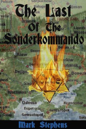 The Last Of The Sonderkommando (English Edition)