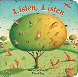 Listen, Listen por Phillis Gershator