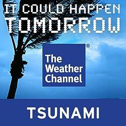It Could Happen Tomorrow