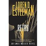 Retro: An Amos Walker Novel (Amos Walker Novels)