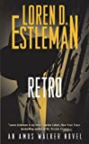Front cover for the book Retro by Loren D. Estleman