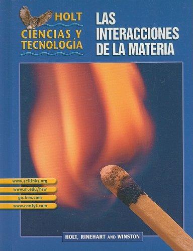 Holt Science & Technology: Student Edition Spanish Grades 6-8 (L) Las Interacciones de la Materia 2003 pdf