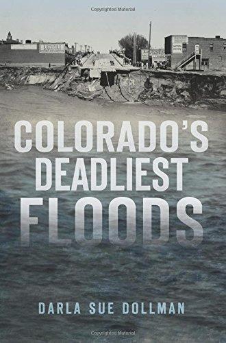 Colorado's Deadliest Floods (Disaster) ebook