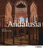 Andalusia, Brigitte Hintzen-Bohlen, 383315280X