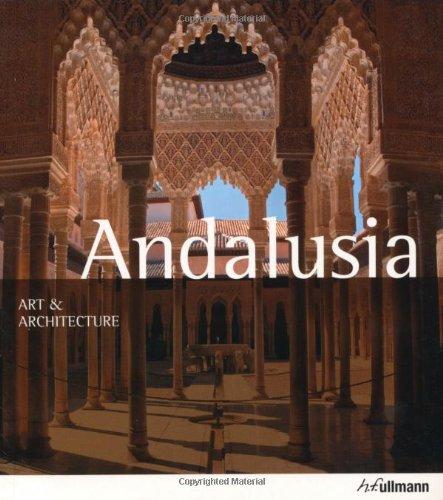 Art & Architecture: Andalusia (Ullmann Art & Architecture) ebook