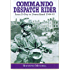 Commando Despatch Rider: From D-Day to Deutschland 1944-45