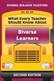What Every Teacher Should Know About Diverse Learners (What Every Teacher Should Know... (Corwin)) 2nd Edition
