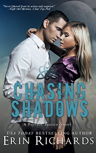 Psychic Juliana Westwood risks her life delving into the mind of a dangerous kidnapper… and her heart assisting the lead detective and child's uncle…Chasing Shadows (Psychic Justice Book 1) by USA Today bestselling author Erin Richards
