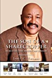 The Son of a Sharecropper Achieves the American Dream, James Thomas, 1479133469