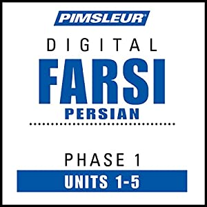 Farsi Persian Phase 1, Unit 01-05 Hörbuch
