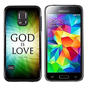 Be Good Phone Accessory // Dura Cáscara cubierta Protectora Caso Carcasa Funda de Protección para Samsung Galaxy S5 Mini, SM-G800, NOT S5 REGULAR! // BIBLE God Is Love - John 4:16
