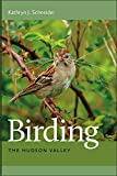 img - for Birding the Hudson Valley book / textbook / text book