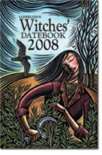 Read Online Llewellyn's 2008 Witches' Datebook (Annuals - Witches' Datebook) ebook