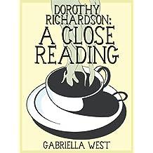 Dorothy Richardson: A Close Reading