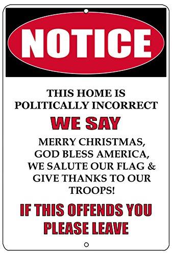 Metal Patriotic (Rogue River Tactical Notice Not Politically Correct Metal Tin Sign Wall Decor Man Cave Bar Patriotic God Bless America)