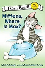 Mittens, Where Is Max? (My First I Can Read) Kindle Edition