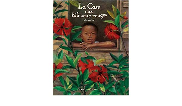 Amazon.com: La Case Aux Hibiscus Rouges (A.M. Alb.Ill.C.) (French ...