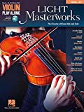 Violin Play Along Volume 47: Light Masterworks: Noten, CD für Violine
