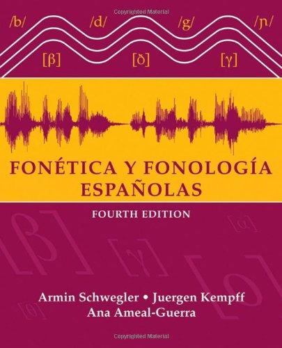 470421924 - Fonética y Fonología Españolas