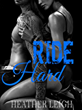 Ride Hard (Condemned Angels MC Series #2)