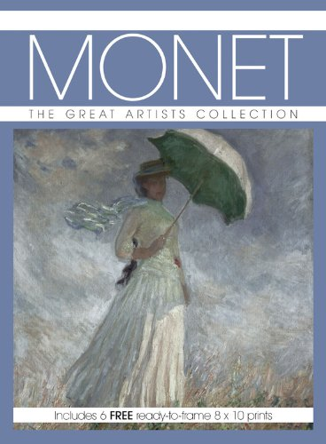Monet: The Great Artists Collection, Includes 6 FREE Ready-to-frame 8 X10 Prints (Great Artists Collection Print Pack)
