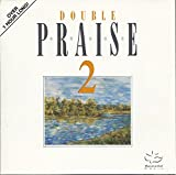 Double Praise 2: Praise 2 & Instrumental Praise 2