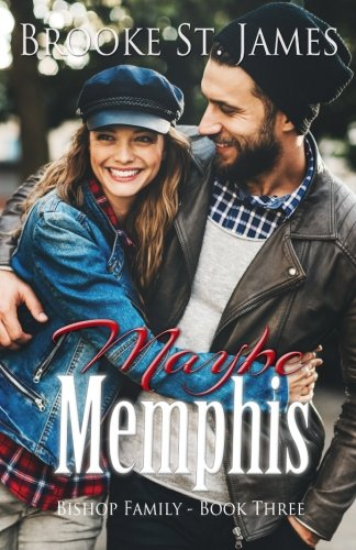 Maybe Memphis (Bishop Family) (Volume 3)