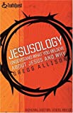 Jesusology, Gregg R. Allison, 0805430490