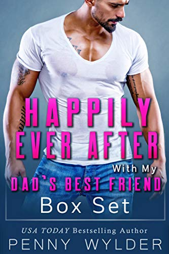 Happily Ever After With My Dad's Best Friend Box Set