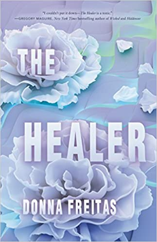 Amazon com: The Healer (9780062662118): Donna Freitas: Books