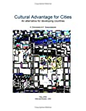 Cultural Advantage for Cities : An alternative for developing Countries, Christianto, V. and Smarandache, Florentin, 159973060X