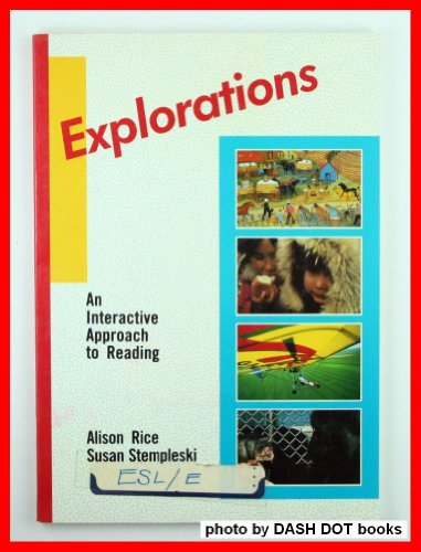 Explorations: An Interactive Approach to Reading