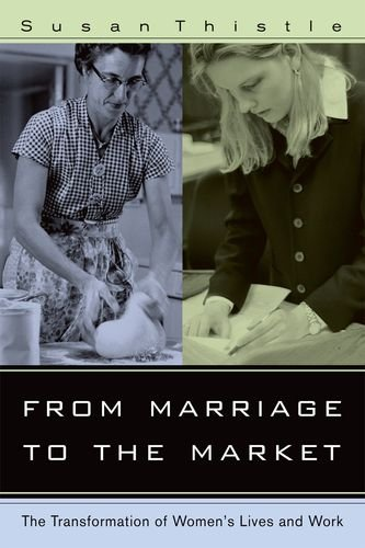 From Marriage to the Market: The Transformation of Women's Lives and Work pdf