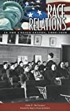 Race Relations in the United States, 1900-1920, Thomas J. Davis and John F. McClymer, 031333935X