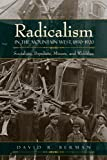 Radicalism in the Mountain West, 1890-1920: Socialists, Populists, Miners, and Wobblies