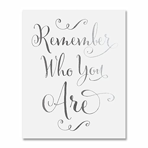 Amazoncom Remember Who You Are Silver Foil Decor Wall Art Print