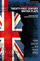Methuen Drama Book Of 21st Century British Plays: