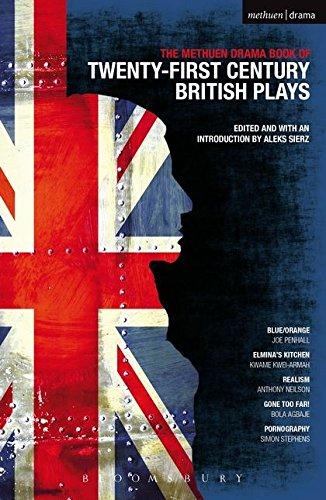 Download The Methuen Drama Book of 21st Century British Plays: Blue/Orange; Elmina's Kitchen; Realism; Gone Too Far!; Pornography (Play Anthologies) PDF