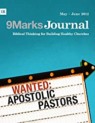 Wanted: Apostolic Pastors (9Marks Journal)