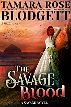 The Savage Blood (#2): New Adult Dark Paranormal/Sci-fi Romance (The Savage Series) by [Blodgett, Tamara Rose]