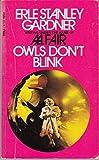 Owls Dont Blink :Gardner