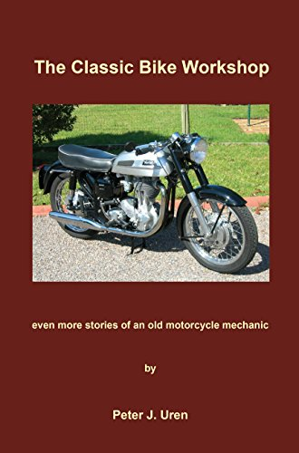 the classic bike workshop even more stories of an old motorcycle mechanic the old
