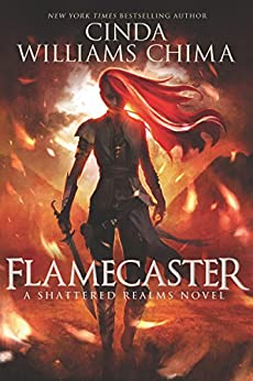 Flamecaster (Shattered Realms) by [Chima, Cinda Williams]