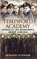Tempsford Academy: Churchill's and Roosevelt's Secret Airfield