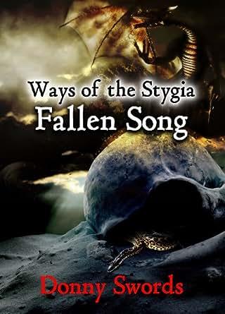 Ways Of The Stygia Fallen Song Ebook Donny