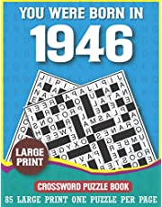 You Were Born In 1946 Crossword Puzzle Book: Large Print Crossword Puzzles For Adults & Seniors With Verity of Puzzles