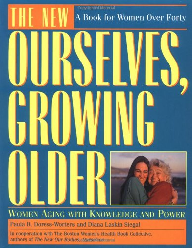 The New Ourselves, Growing Older