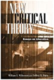 New Critical Theory, William S. Wilkerson, Jeffrey Paris, 0742512770