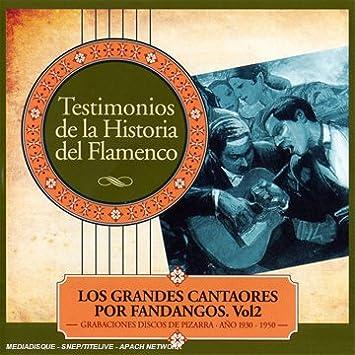 Los Grandes Cantaores Por Fandangos Vol.2: LOS GRANDES ...